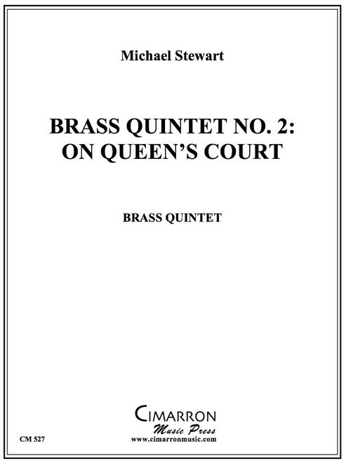 Brass Quintet No. 2: On Queen's Court (Michael Stewart) PDF Download