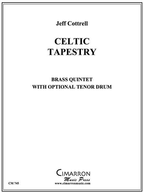Celtic Tapestry Brass Quintet with optional Tenor Drum (Jeff Cottrell)