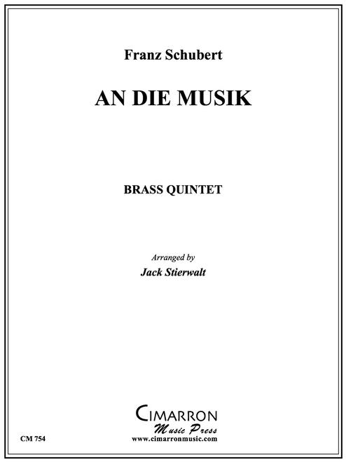 An Die Musik Brass Quintet (Schubert/Stierwalt)