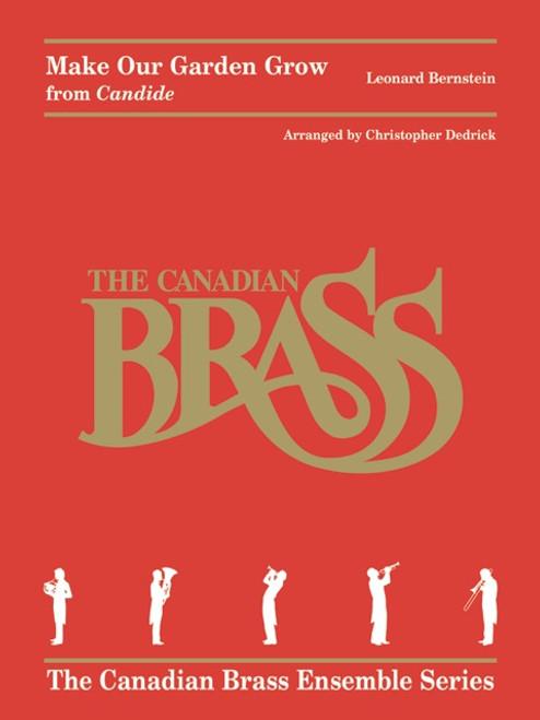 "Make Our Garden Grow from ""Candide"" Brass Quintet (Bernstein/arr. Dedrick)"