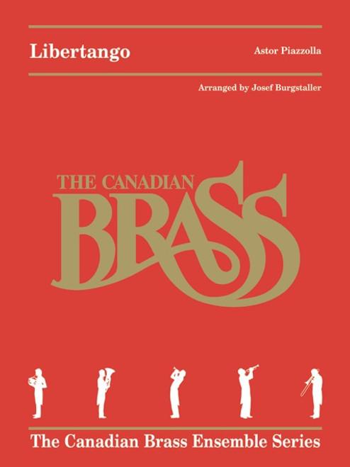Libertango Brass Quintet (Piazzolla/arr. Burgstaller)