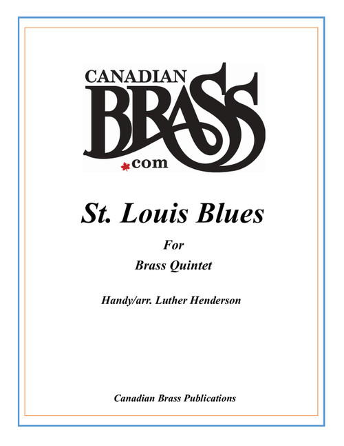 St. Louis Blues Brass Quintet (Handy/ arr. Henderson)