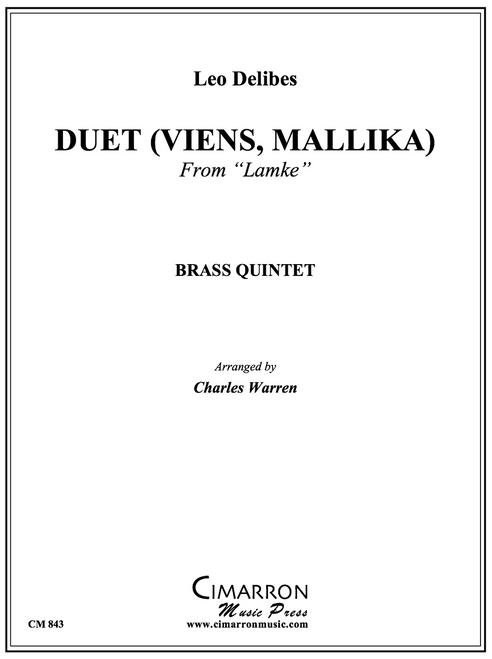 """Duet (Viens, Mallika) from """"Lakme"""" Brass Quintet (Delibes/arr. Warren)"""