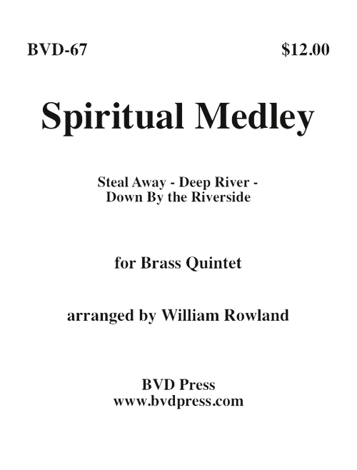 Spiritual Medley Brass Quintet (Steal Away, Deep River and Down By the Riverside) (Trad./Rowland) PDF Download