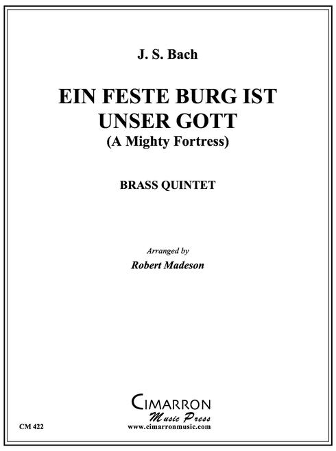Ein Feste Burg Ist Unser Gott (A Mighty Fortress) Brass Quintet (Bach/ arr. Madeson) PDF Download