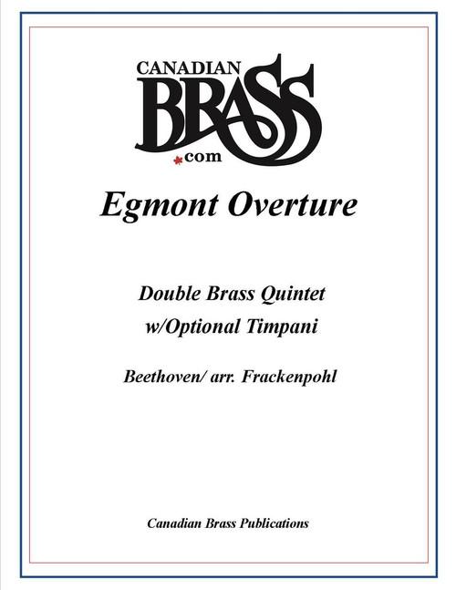 Egmont Overture Double Brass Quintet (Beethoven/arr. Frackenpohl) archive copy