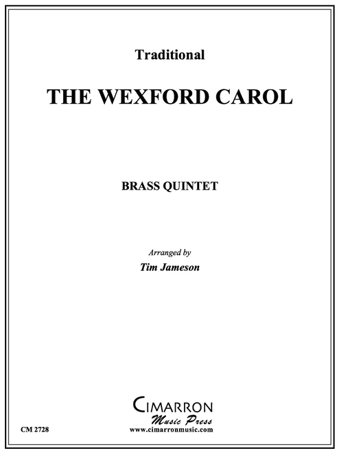 The Wexford Carol Brass Quintet (Trad./arr. Jameson)