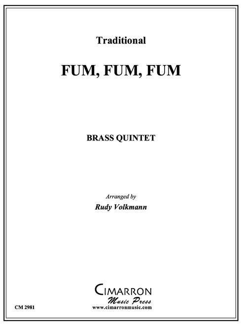 Fum, Fum, Fum Brass Quintet (Trad./ arr. Volkmann)