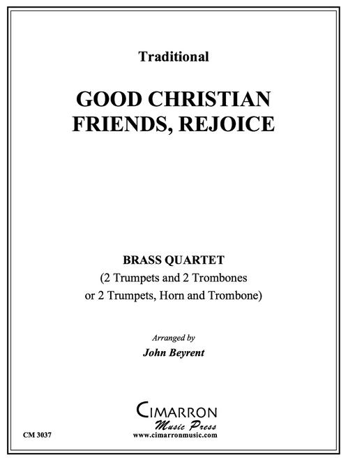 Good Christian Friends, Rejoice Brass Quartet (Trad./Beyrent)