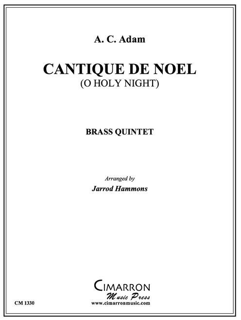 Cantique de Noel (O Holy Night) Brass Quintet (Adam/arr. Hammons)