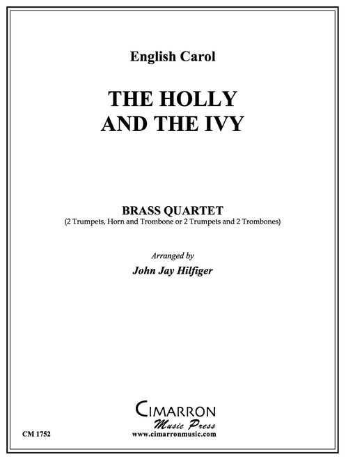 The Holly and The Ivy Brass Quartet (Trad./ arr. Hilfiger)