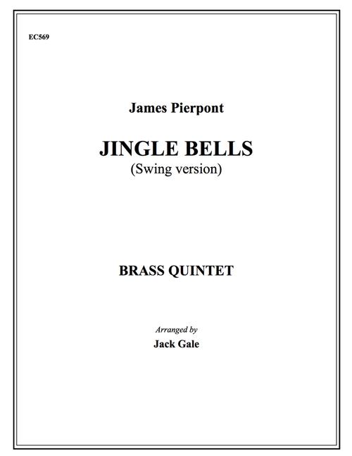 Jingle Bells (Swing Version) Brass Quintet (Pierpont/arr. Gale)