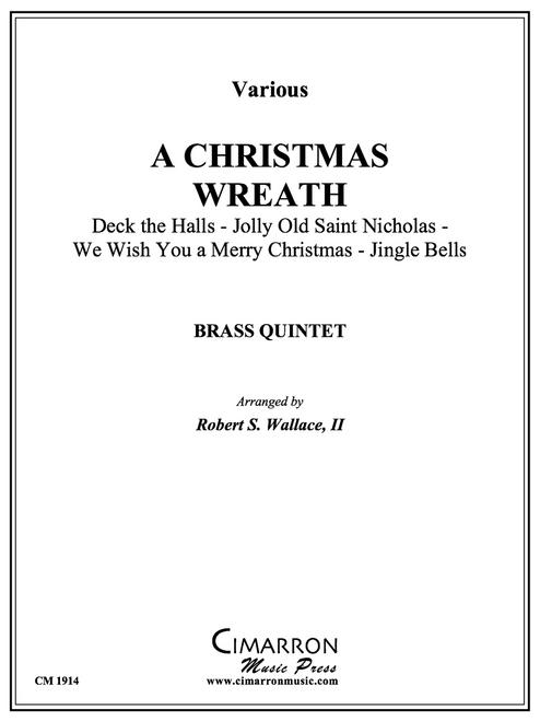 A Christmas Wreath Brass Quintet (Various/ arr. Wallace)