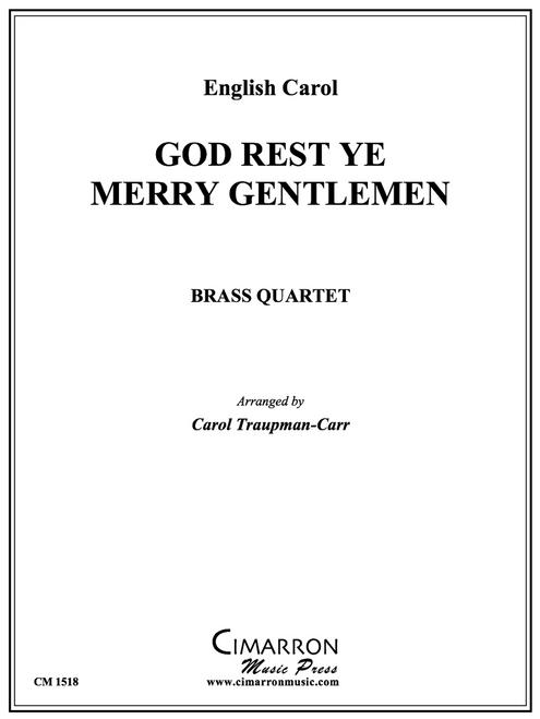 God Rest Ye Merry Gentlemen Brass Quartet (Trad./ arr. Traupman-Carr)
