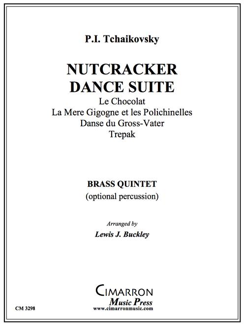 Nutcracker Dance Suite Brass Quintet w/ Optional Percussion (Tchaikovsky/arr. Buckley)