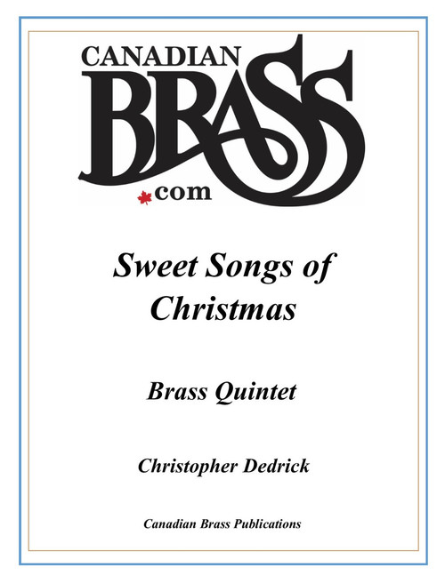 Sweet Songs of Christmas for Brass Quintet (Christopher Dedrick) PDF Digital Download
