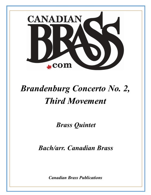 Brandenburg Concerto No. 2, Third Mvmnt for Brass Quintet (Bach/arr. Canadian Brass) PDF Download