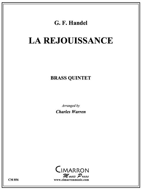 La Rejouissance Brass Quintet (Handel/arr. Warren)