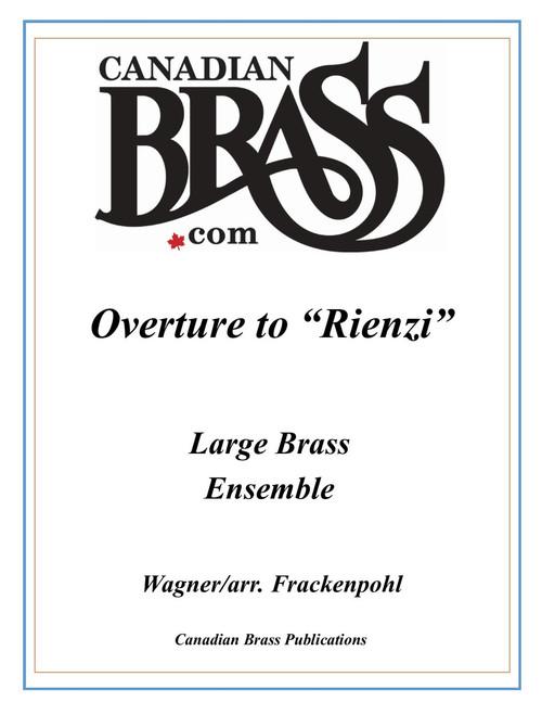 """Overture to """"Rienzi"""" for Large Brass Ensemble (Wagner/arr. Frackenpohl)"""