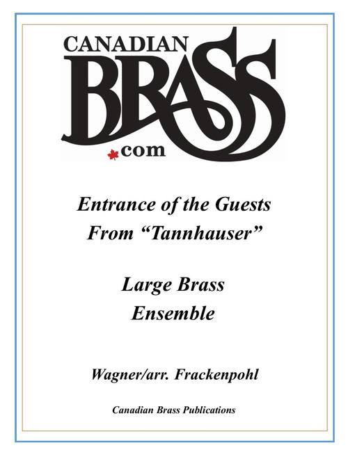 "Entrance of the Guests from ""Tannhauser"" for Four Quintets and Percussion (Wagner/arr. Frackenpohl)"