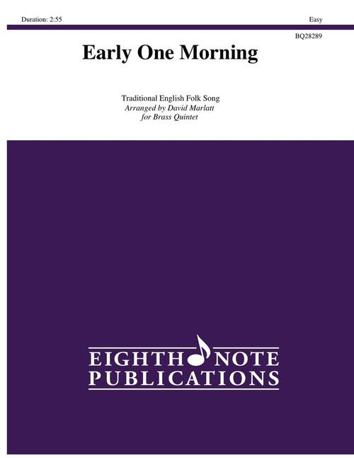 Early One Morning Brass Quintet (Trad./ arr. David Marlatt)
