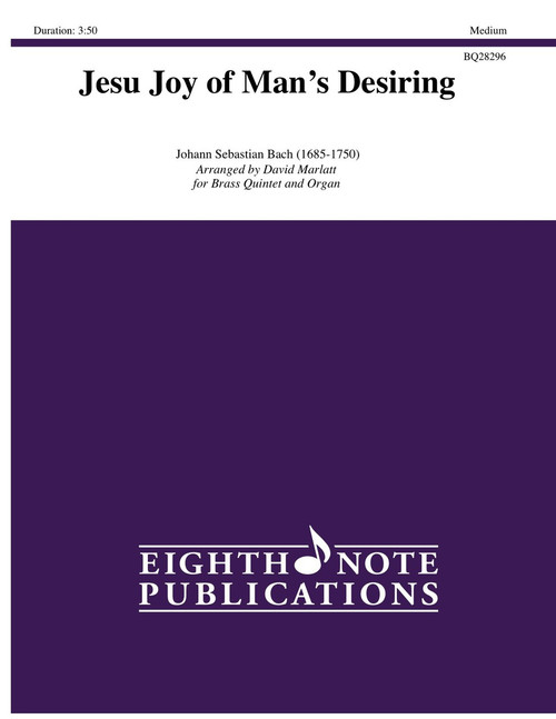 Jesu, Joy of Man's Desiring Brass Quintet with Organ (Bach/arr. Marlatt)