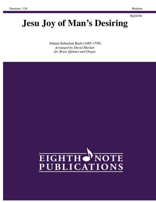 Jesu, Joy of Man's Desiring Brass Quintet with Organ (Bach/arr. Marlatt)