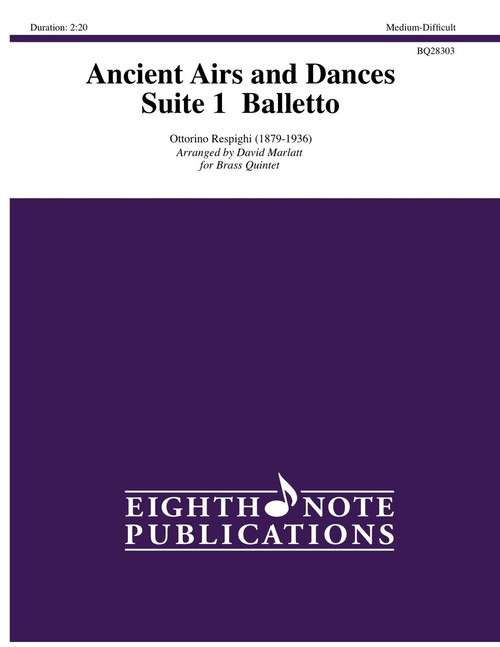 Ancient Airs and Dances Brass Quintet (Respighi/arr. Marlatt)