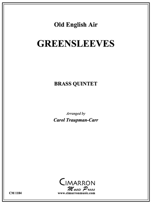 Greensleeves for Brass Quintet (Trad./Traupman-Carr)