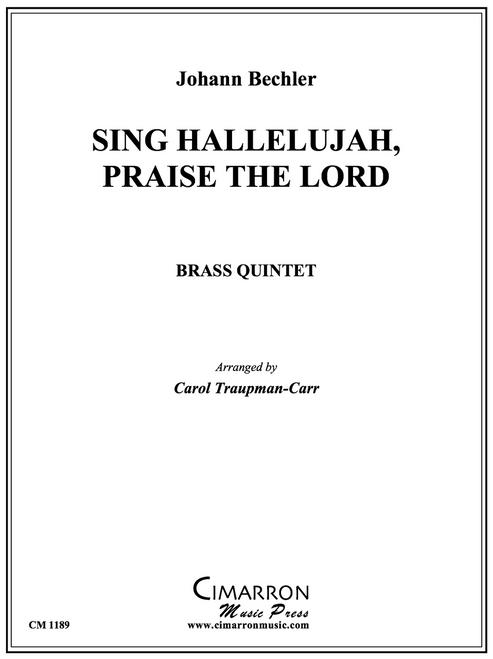 Sing Hallelujah, Praise the Lord Brass Quintet (Bechler/arr. Traupman-Carr)