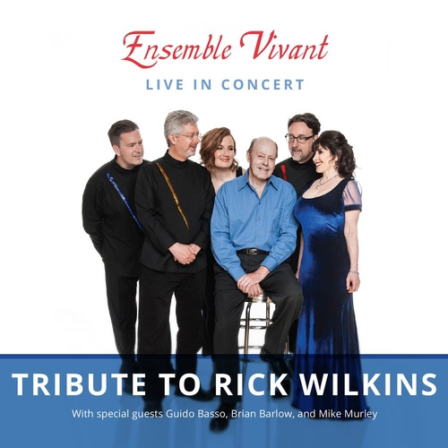Ensemble Vivant - Tribute to Rick Wilkins CD/DVD Pack