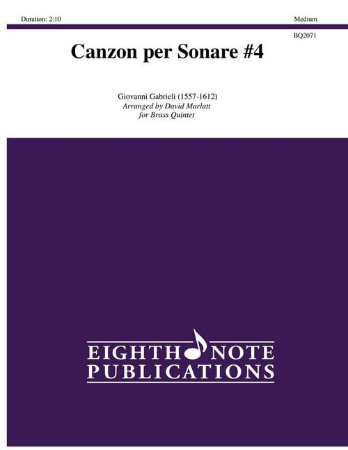 Canzon per Sonare #4 for Brass Quintet (Gabrieli/arr. Marlatt
