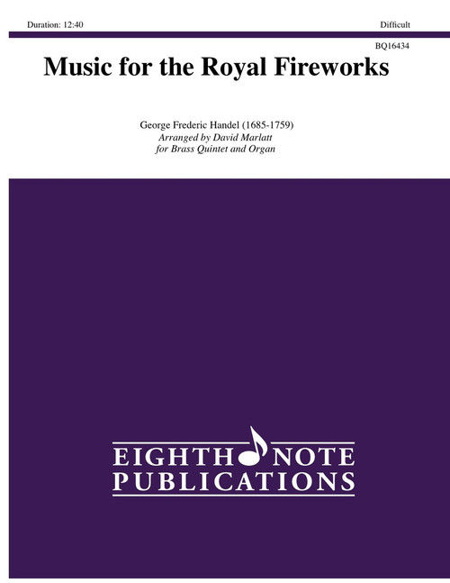 Music for the Royal Fireworks Brass Quintet , Organ & Optional Timpani (Handel/arr. Marlatt)