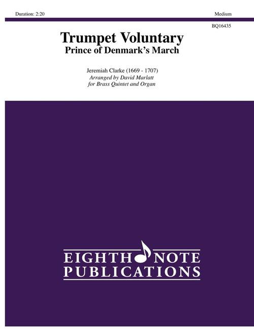 Trumpet Voluntary (Prince of Denmark's March) Brass Quintet (Clarke/arr. Marlatt)