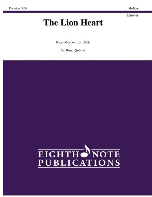 The Lion Heart for Brass Quintet (Ryan Meeboer)