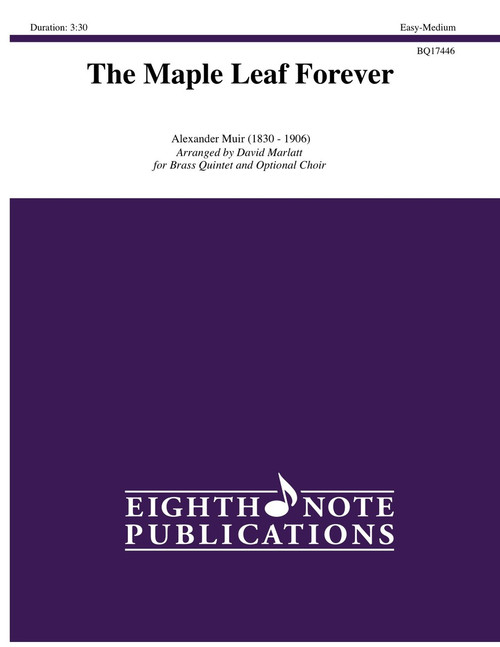 The Maple Leaf Forever for Brass Quintet and Optional Choir (Muir/arr. Marlatt)