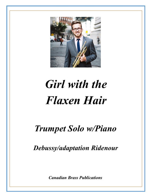 Girl with the Flaxen Hair Adapted for Trumpet Solo and Piano (Debussy/Ridenour) PDF Download