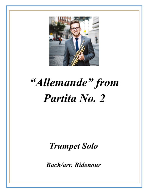Allemande from Violin Partita No. 2 transcribed for Trumpet (Bach/arr. Ridenour) PDF Download