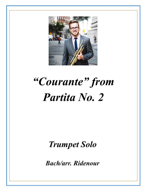 Courante from Violin Partita No. 2 Transcribed for Trumpet Solo (Bach/arr. Ridenour) PDF Download