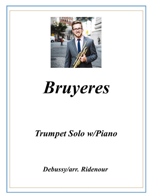 Bruyeres Adapted for Trumpet Solo and Piano (Debussy/arr. Ridenour) PDF Download