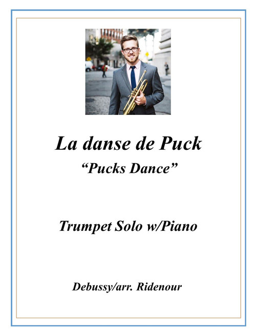 "La danse de Puck ""Puck's Dance"" adapted for Trumpet Solo and Piano (Debussy/arr. Ridenour) PDF Download"