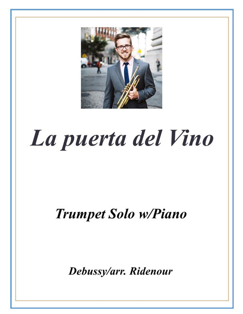 La puerta del Vino adapted for Trumpet Solo and Piano (Debussy/arr. Ridenour) PDF Download