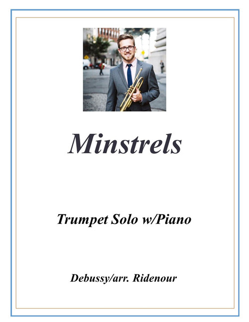 Minstrels adapted for Trumpet Solo and Piano (Debussy/arr. Ridenour) PDF Download