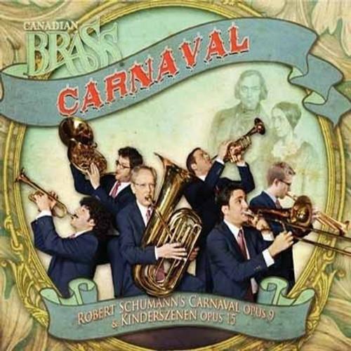 Canadian Brass: Carnaval (Robert Schumann's Carnaval Op. 9 & Kinderszenen Op. 15) FLAC CD Quality (Lossless) Digital Download