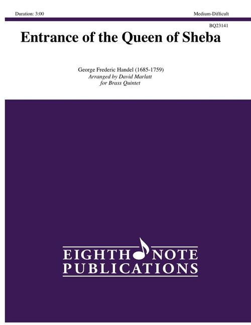 Entrance of the Queen of Sheba for Brass Quintet (Handel/arr. Marlatt)