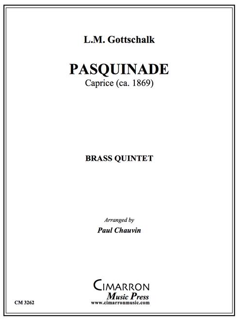 Pasquinade for Brass Quintet (Gottschalk/Chauvin)