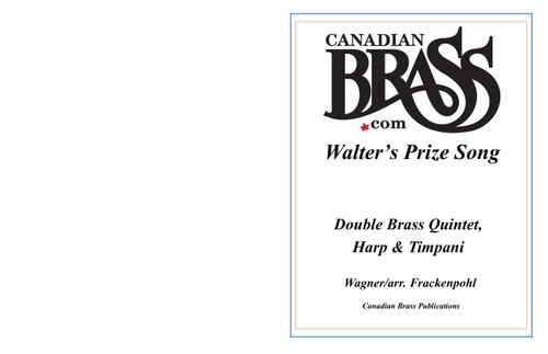 Walter's Prize Double Brass Quintet, Harp and Timpani (Wagner/Frackenpohl)