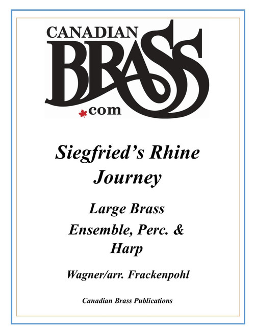 Seigfried's Rhine Journey for Large Brass Ensemble, Percussion and Harp (Wagner/Frackenpohl)