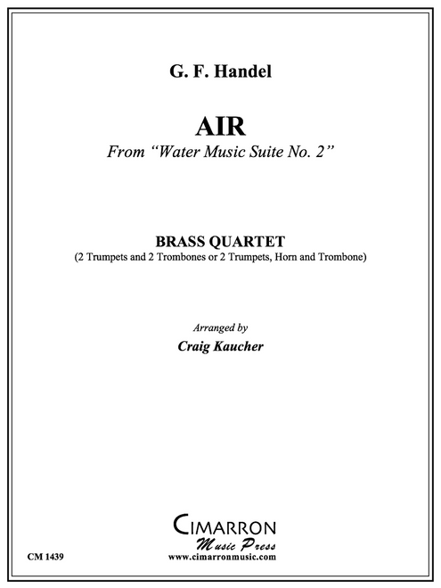 "Air from ""Water Music Suite No. 1"" for Brass Quartet (Handel/arr. Kaucher)"