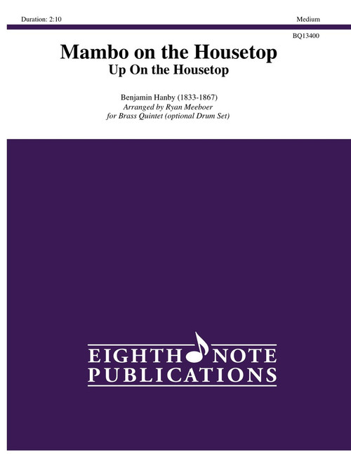 Mambo On the Housetop (Up On the Housetop) Brass Quintet w/Optional Drum Set (Hanby/arr. Meeboer)